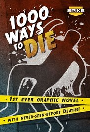 1000 Ways to Die - Seasons 1-4