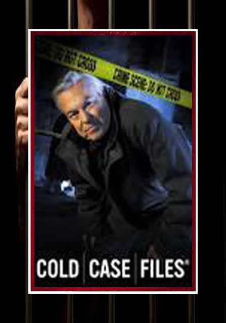 Cold Case Files (A&E: 1999-2007)