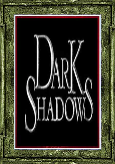 Dark Shadows - Complete Series + Extras