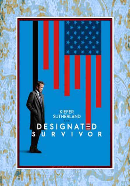 Designated Survivor - Seasons 1 and 2