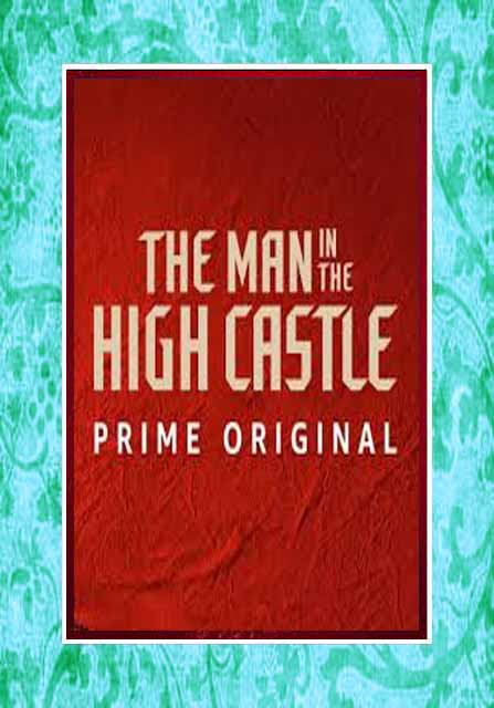 Man in the High Castle Seasons 1-3