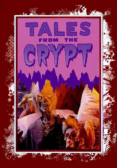 Tales From The Crypt - Complete Series