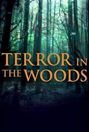 Terror in the Woods - Complete Series