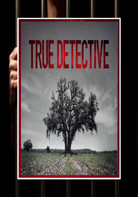 True Detective - Seasons 1 and 2